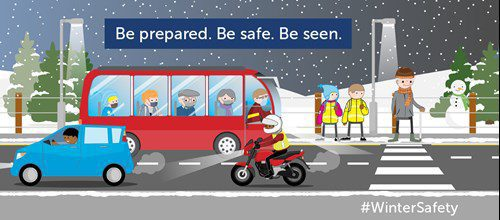 Be Prepared. Be Safe. Be Seen #WinterSafety
